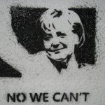 Merkel - no we can't!