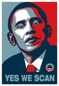 Obama: Yes we scan!